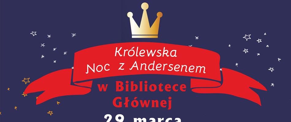 krolewska-noc-z-andersenem-mbp-dabrowa-gornicza