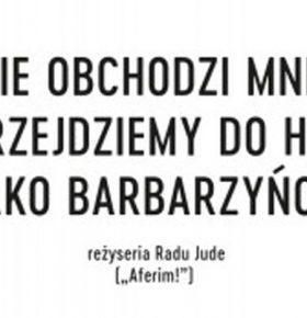 nie-obchodzi-barrbarzyncy-kino-pkz-dabrowa-goricza