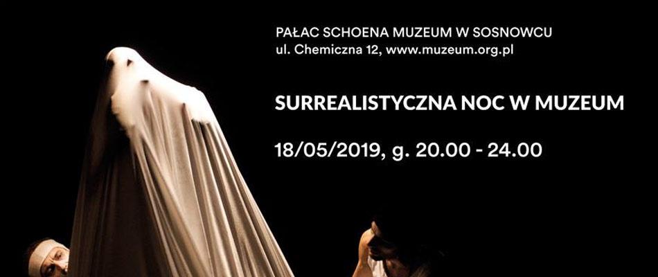 surrealistyczna-noc-muzeum-palac-schoena-sosnowiec