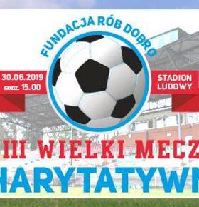 3-wielki-mecz-charytatywny-stadion-ludowy-sosnowiec-min