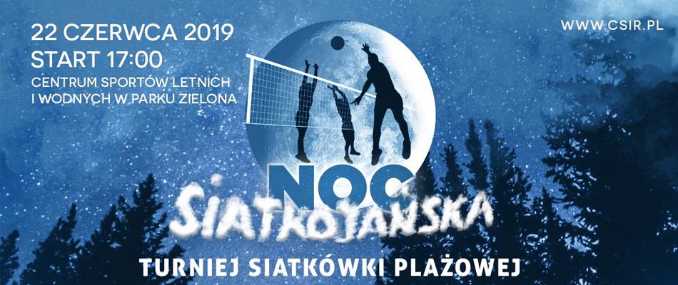 noc-siatkojanska-2019-dabrowa-gornicza