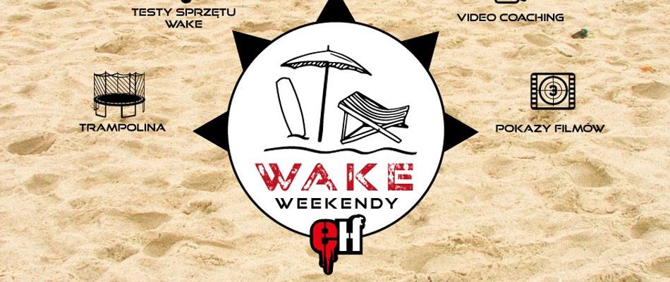 wake-weekend-stawiki-sosnowiec