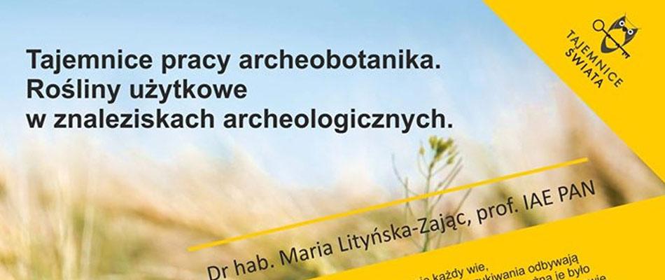 wyklad-tajemnice-archeobotanika-muzeum-sztygarka-dabrowa-gornicza