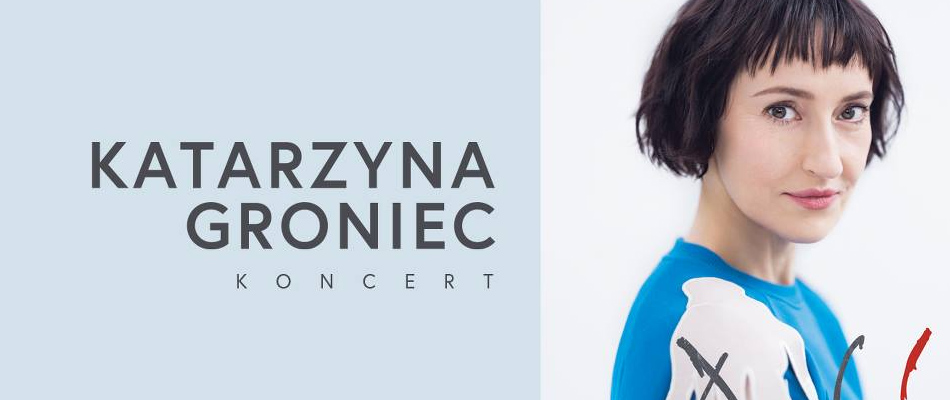 koncert-katarzyna-groniec-muza-sosnowiec