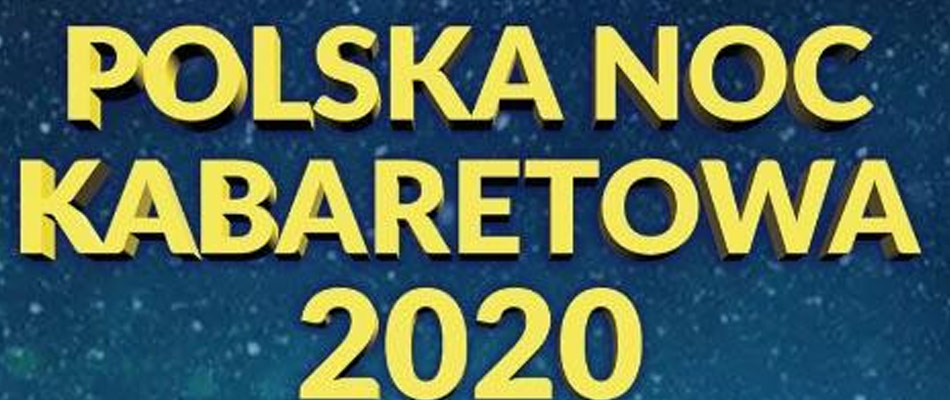 polska-noc-kabaretowa-2020-hala-sportowa-centrum-dabrowa-gornicza