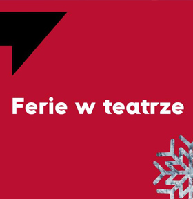 ferie-zimowe-w-teatrze-zaglebia-sosnowiec-min